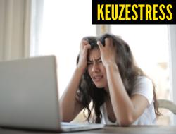 Studiekeuzestress door eindexamenstress