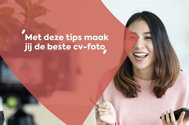 Met deze tips maak jij de beste cv-foto