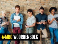 Wat betekenen al die termen bij een mbo-opleiding?