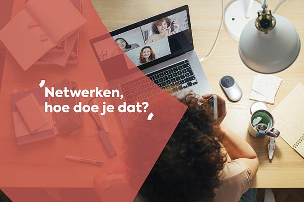 Netwerken, hoe doe je dat?